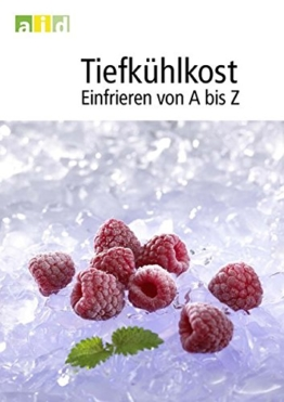 Gefriertruhe Test - Tiefkühlkost - Einfrieren von A bis Z - 1